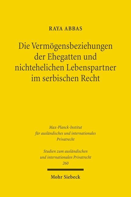 Die Vermögensbeziehungen der Ehegatten und nichtehelichen Lebenspartner im serbischen Recht   Abbas, 2011   Buch (Cover)