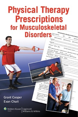 Abbildung von Cooper / Chait | Physical Therapy Prescriptions for Musculoskeletal Disorders | 2010