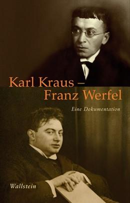 Abbildung von Kraus / Werfel | Karl Kraus - Franz Werfel | 2011 | Eine Dokumentation | 18