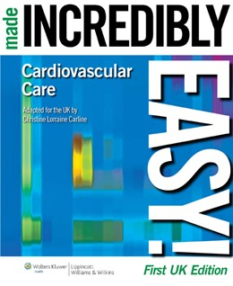 Abbildung von Carline | Cardiovascular Care Made Incredibly Easy | First, UK Edition | 2010