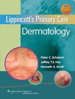 Abbildung von Schalock / Hsu / Arndt | Lippincott's Primary Care Dermatology | 2010