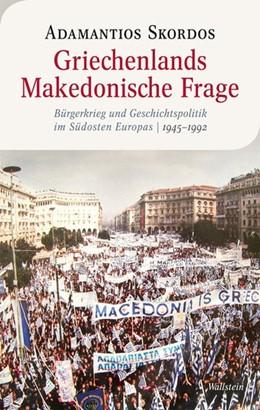 Abbildung von Skordos | Griechenlands Makedonische Frage | 1. Auflage | 2012 | 2 | beck-shop.de