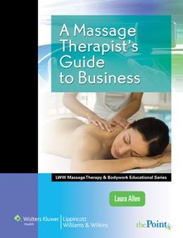 Abbildung von Allen   A Massage Therapist's Guide to Business   2011