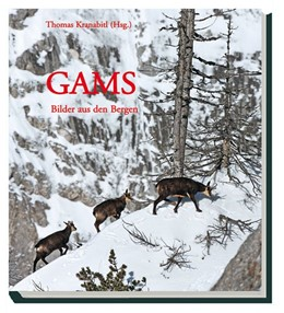 Abbildung von Kranabitl / Greßmann / Grünschachner-Berger / Zeiler | Gams | 2011 | Bilder aus den Bergen