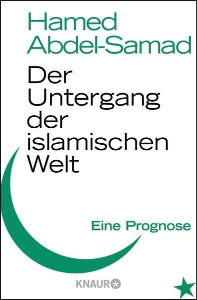 Abbildung von Abdel-Samad   Der Untergang der islamischen Welt   2011