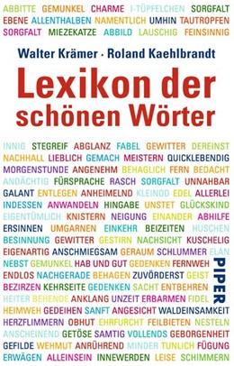 Abbildung von Krämer / Kaehlbrandt | Lexikon der schönen Wörter | 2011 | Von anschmiegen bis zeitverges...