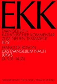 Das Evangelium nach Lukas, EKK III/2   Bovon   Aufl., 2013   Buch (Cover)