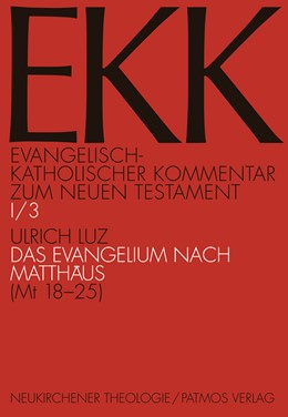 Abbildung von Luz   Das Evangelium nach Matthäus, EKK I/3   1. Auflage   2016   I/3   beck-shop.de