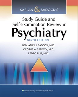 Abbildung von Sadock / Ruiz | Kaplan & Sadock's Study Guide and Self-Examination Review in Psychiatry | Ninth | 2011