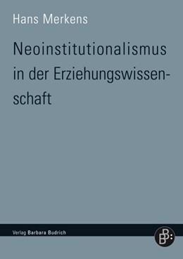 Abbildung von Merkens | Neoinstitutionalismus in der Erziehungswissenschaft | 2011