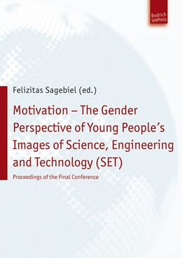 Abbildung von Sagebiel | Motivation – The Gender Perspective of Young People''s Images of Science, Engineering and Technology (SET) | 1. Auflage | 2013 | beck-shop.de
