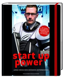 Abbildung von Schraner | Start up Power | 2011 | Junge Menschen gründen Unterne...