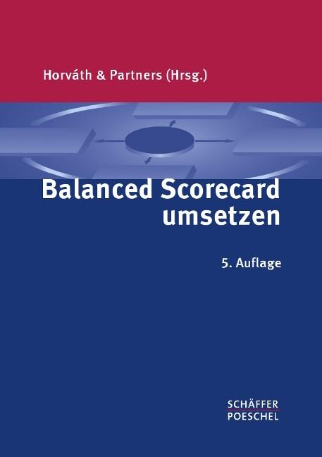 Balanced Scorecard umsetzen | Horváth & Partners (Hrsg.) | 5., überarbeitete Auflage | Buch (Cover)