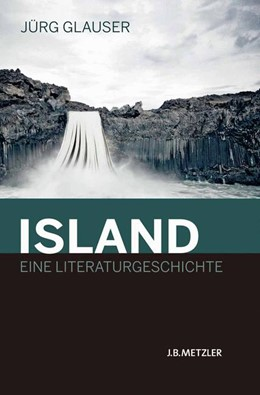 Abbildung von Glauser | Island – Eine Literaturgeschichte | 2011