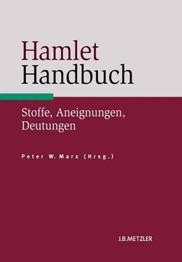 Abbildung von Marx   Hamlet Handbuch   2014   Stoffe, Aneignungen, Deutungen