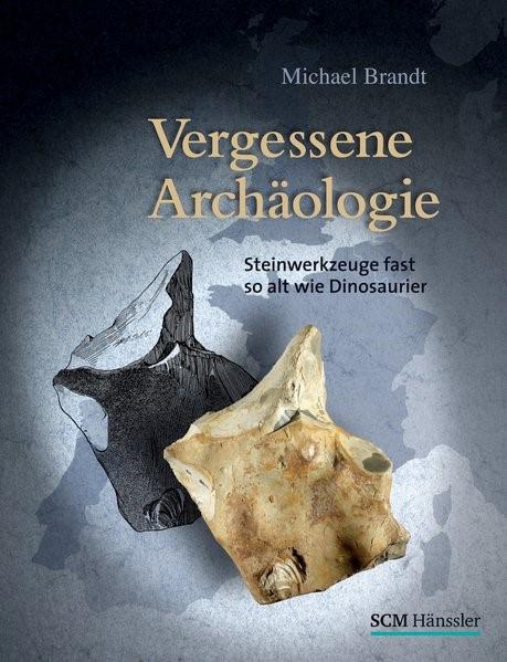 Vergessene Archäologie | Brandt, 2018 | Buch (Cover)