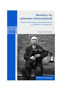 Abbildung von Frackowiak   Wanderer im nationalen Niemandsland   1. Auflage   2011   24   beck-shop.de