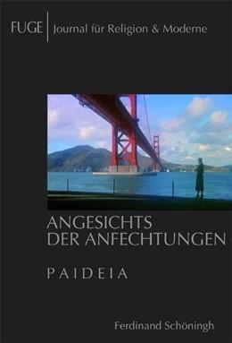 Abbildung von Knechtges / Schenuit | Angesichts der Anfechtungen | 2011 | Paideia | 9