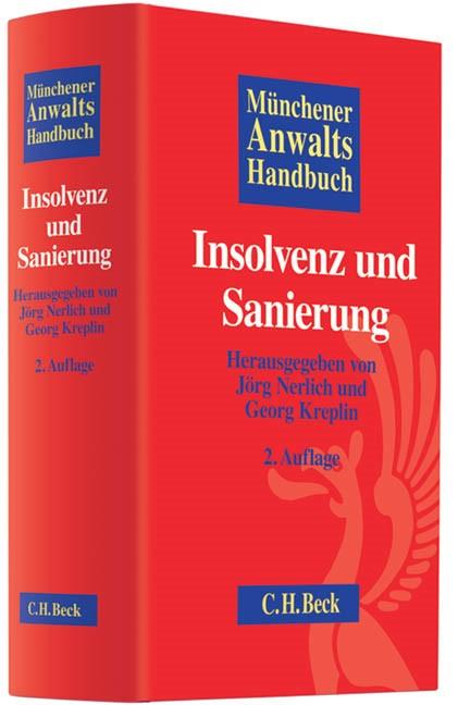 Münchener Anwaltshandbuch Insolvenz und Sanierung | 2., überarbeitete und erweiterte Auflage, 2012 | Buch (Cover)