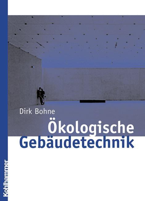 Abbildung von Bohne | Ökologische Gebäudetechnik | 2004