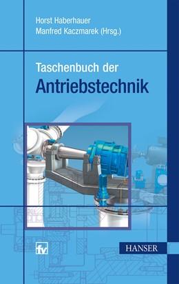 Abbildung von Haberhauer / Kaczmarek | Taschenbuch der Antriebstechnik | 1. Auflage | 2014 | beck-shop.de