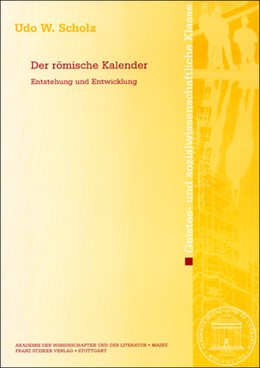 Abbildung von Scholz | Der römische Kalender | 2011 | Entstehung und Entwicklung
