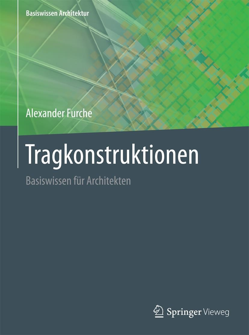 Tragkonstruktionen | Furche | 2016, 2021 | Buch (Cover)