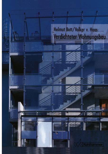 Verdichteter Wohnungsbau   Bott / Haas, 2005   Buch (Cover)