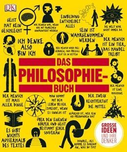 Abbildung von Das Philosophie-Buch   2011   Großen Ideen und ihre Denker