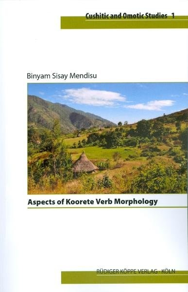 Abbildung von Mendisu | Aspects of Koorete Verb Morphology | 2010