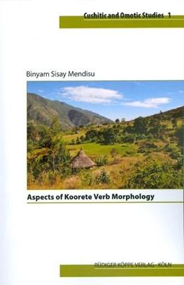 Abbildung von Mendisu | Aspects of Koorete Verb Morphology | 2010 | 1