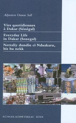 Abbildung von Sall | Vies quotidiennes à Dakar (Sénégal) / Everyday Life in Dakar (Senegal) / Nettaliy dundin ci Ndakaaru, bis bu nekk | | Textes documentaires en wolof,... | 29