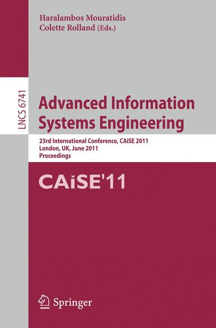 Advanced Information Systems Engineering | Mouratidis / Rolland, 2011 | Buch (Cover)