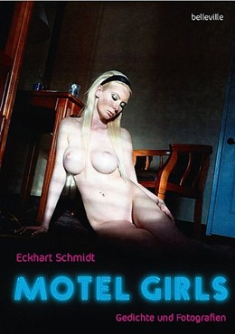 Abbildung von Schmidt   Motel Girls   2020   Gedichte und Fotografien