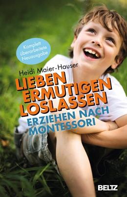 Abbildung von Maier-Hauser | Lieben - ermutigen - loslassen | 14. Auflage | 2001 | beck-shop.de