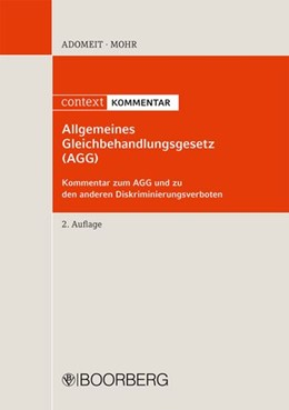 Abbildung von Adomeit / Mohr | Allgemeines Gleichbehandlungsgesetz (AGG) | 2., überarbeitete Auflage | 2011 | Kommentar zum AGG und zu den a...