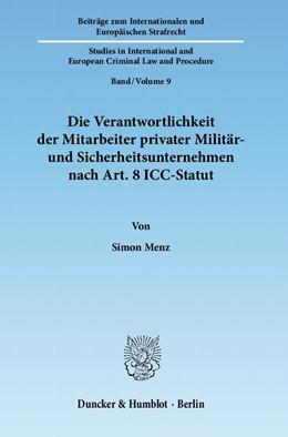 Abbildung von Menz | Die Verantwortlichkeit der Mitarbeiter privater Militär- und Sicherheitsunternehmen nach Art. 8 ICC-Statut | 1. Auflage | 2011 | 9 | beck-shop.de