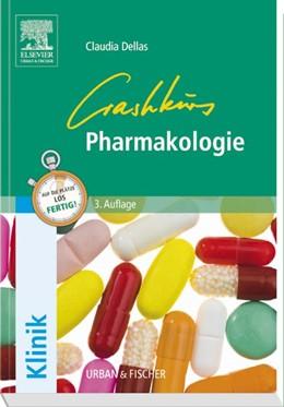 Abbildung von Dellas | Crashkurs Pharmakologie | 3. Auflage | 2011