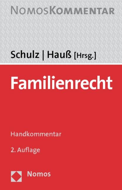 Familienrecht | Schulz / Hauß (Hrsg.) | Buch (Cover)