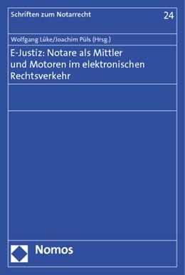 Abbildung von Lüke / Püls | E-Justiz: Notare als Mittler und Motoren im elektronischen Rechtsverkehr | 2011 | Tagungsband des 3. Dresdner Fo... | 24