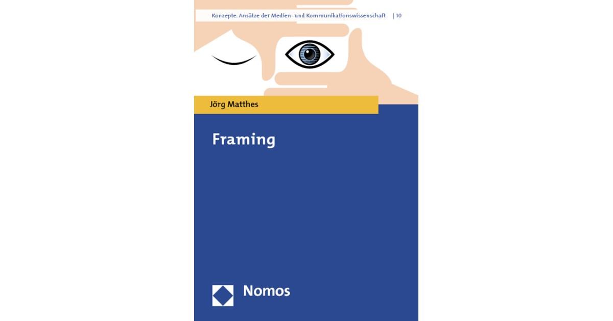 Framing | Matthes, 2014 | Buch | beck-shop.de