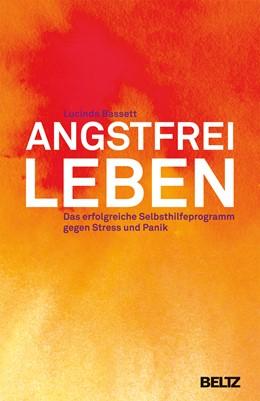 Abbildung von Bassett | Angstfrei leben | 13. Auflage | 2000 | beck-shop.de