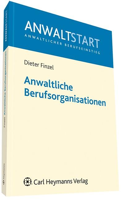 Anwaltliche Berufsorganisationen | Finzel, 2011 | Buch (Cover)
