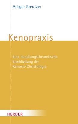 Abbildung von Kreutzer | Kenopraxis | 2011 | Eine handlungstheoretische Ers...