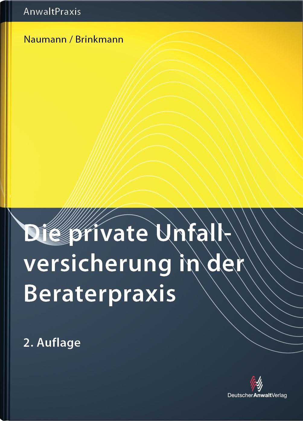 Die private Unfallversicherung | Naumann / Brinkmann | 2. Auflage, 2012 | Buch (Cover)
