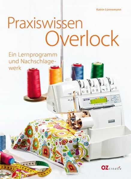 Praxiswissen Overlock | Lünnemann, 2011 | Buch (Cover)