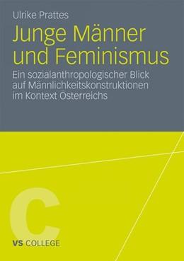 Abbildung von Prattes | Junge Männer und Feminismus | 2011 | Ein sozialanthropologischer Bl...