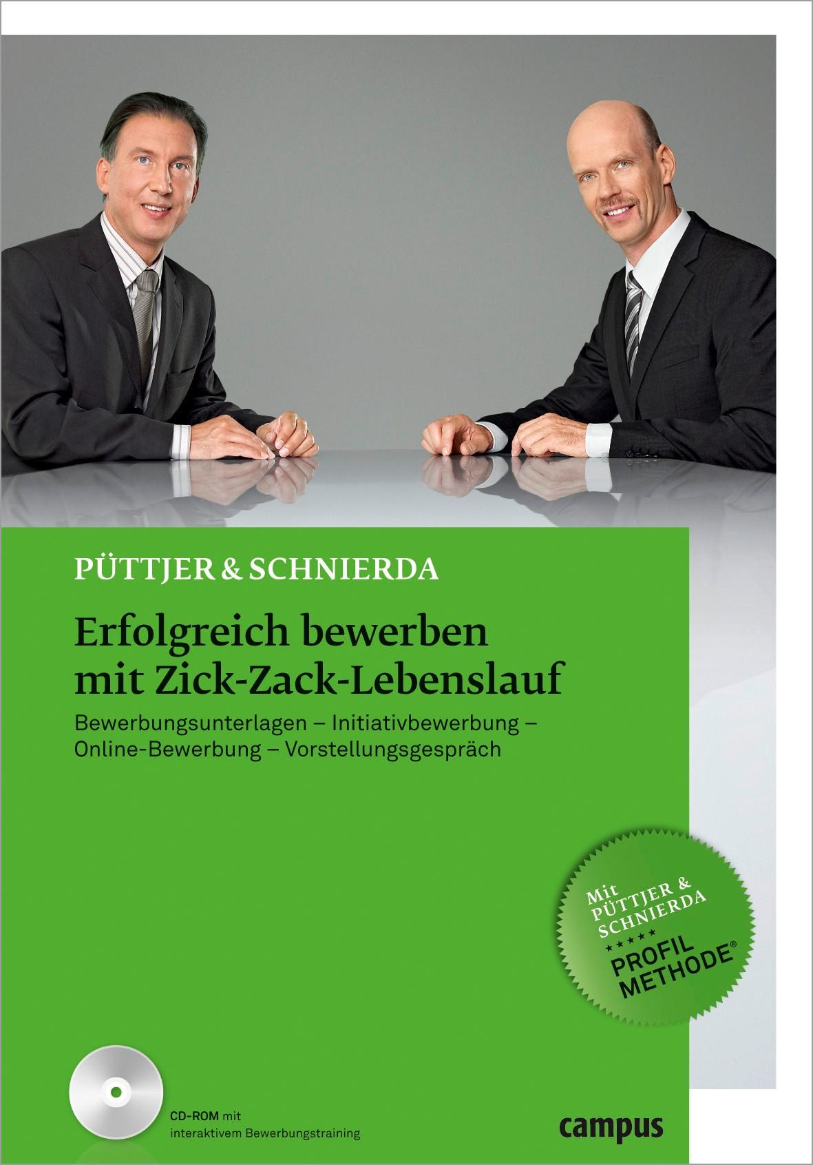 Erfolgreich bewerben mit Zick-Zack-Lebenslauf | Püttjer / Schnierda | 2., aktualisierte Auflage 2011, 2011 | Buch (Cover)