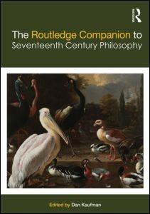 Abbildung von Kaufman | The Routledge Companion to Seventeenth Century Philosophy | 2017