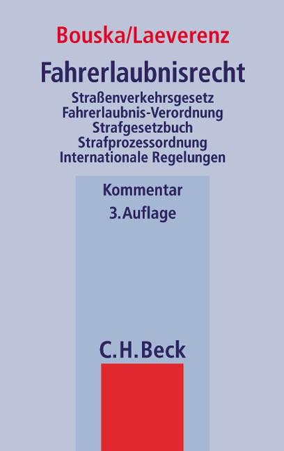 Fahrerlaubnisrecht | Bouska / Laeverenz | 3., neu bearbeitete Auflage, 2004 | Buch (Cover)